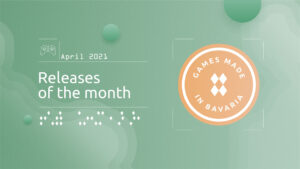 """Read more about """"#GamesInBavaria Releases of the Month April 2021"""""""