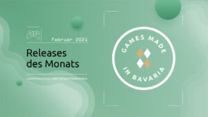 """Read more about """"#GamesInBavaria Releases of the Month February 2021"""""""